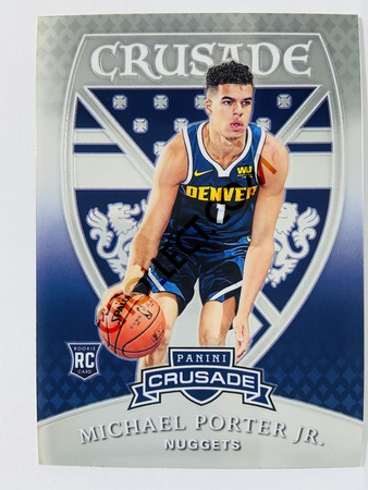 Michael Porter Jr. - Denver Nuggets 2018-19 Panini Crusade RC Rookie Card #541
