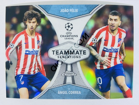Joao Felix / Angel Correa - Club Atletico de Madrid 2020 Topps Chrome UCL Teammate Sensations #TS-FC